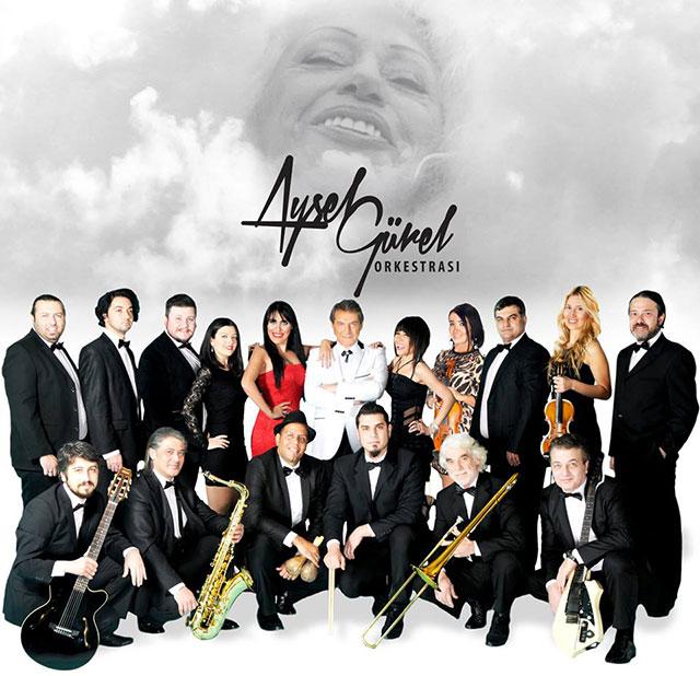 Aysel Gürel Orkestrası!